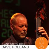 Giant Steps #005: Dave Holland