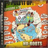 Pull It Up Show - Episode 37 - S6
