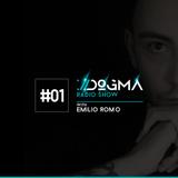 #01 DOGMA Radio Show presents Emilio Romo