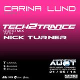 Nick Turner - Guest Mix / Carina Lund Tech2Trance Show (AWOT/PARTY103)
