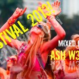 FESTIVAL 2013! Mixed by ASH W3BB