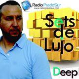 Sets de Lujo Guest Dj Deep FX - Aired 11-26-16 Radio Prado Sur_ Uruguay