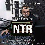 Sinfonia Alternativa 117th Show - NTR S02E04 -  www.ntradio.pt - 4feb2019