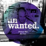 Unwanted Family Podcast 002 - Ben Sun