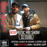 @DJDUBL - #NewMusicMixshow w/ special guest @BYoungOfficial (23.01.18)