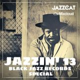 Jazzin' 13 - Black Jazz Records special