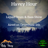 "Liquicity Review + 90 Minutes of Liquid Drum & Bass - Havey ""Hour"" aired on Drumbase 11th Nov 2017"
