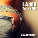 Arzuki - Look Ahead 104 Trance Mix (04.14.2014)