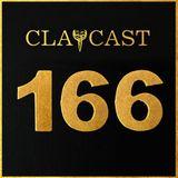 CLAPCAST #166