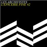 L'Epicerie Fine #2 : The Metronomic Issue