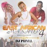 Dj Phyll - East Afiican Mashup Vol.4