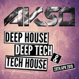 Deep House, Deep Tech & Tech House Mix - 28th Apr 2019