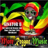 Thurs 2nd June 2016 Senator B on The Universal Reggae Jam Vibesfm.net