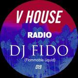 V HOUSE Radio 019   DJ Fido