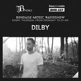 Bondage Music Radio - BMR 227 mixed by Dilby - 28.02.2019