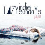 LAZY INDIE SUNDAYS - JUL 14