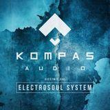 Electrosoul System - Kompas Audio #009