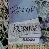 ISLAND PREDATOR - BLZVNGRD TRAP MUSIC MIXTAPE