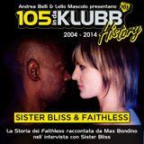 Sister Bliss & Faithless @ 105 InDaKlubb [Interview & Profile]