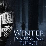 Tuface #winteriscoming Live-Set