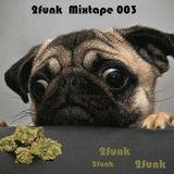 2funk - Mixtape 003