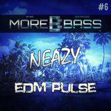 NeaZy  - EDM Pulse #6