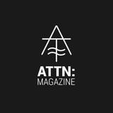 ATTN Magazine #2 w/ Verz Imprint - 28th February 2017