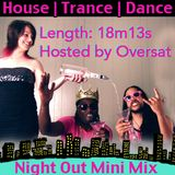 Saturday Night Out Mini Mix (Vorspiel) Hosted by Oversat