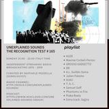 Unexplained Sounds - The Recognition Test # 165