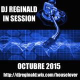 Dj Reginald - Session Octubre 2015