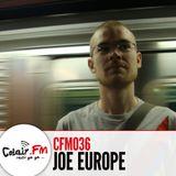 Colair.FM #36 Guest Joe Europe