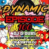 Dynamic Podcast Episode 100