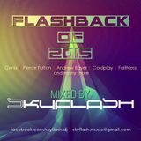Flashback Of 2015 mixed by Skyflash