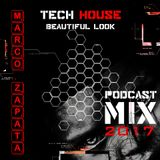 Marco Zapata - beautiful look Podcast Mix 2017