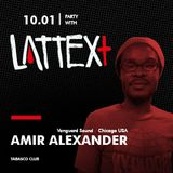 10.01.2014 LATTEX+ pres. AMIR ALEXANDER