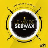 Le Mix de Sebwax #21 (juin 2018)