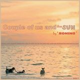 Couple of US and the SUN by Ronin8