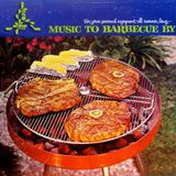 music to barbecue by