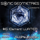 Chaosoma - Sonic Geometries #6 - Element WATER