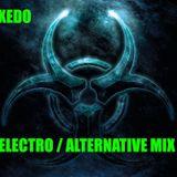 Dj Xedo  - Electro/Alternative set