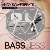 Bassness Guest Mix 001 // Andy Sowerbeats