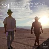 Rebolledo + Barnt - Mayan Warrior Saturday - Burning Man 2014 - Pt.2