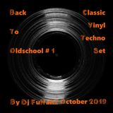 Back To Oldschool # 1 (October 2019) [Classic Vinyl Techno Set] @ Dj FuNahZ 2019