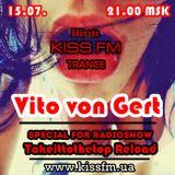 Vito von Gert - Takeittothetop Reload (Special For Kiss FM 2.0.)