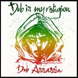 dub assassin dub is my religion