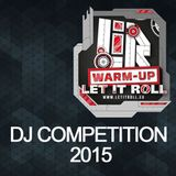 Let It Roll Warm Up Competition 2015 - Dj Skaff.