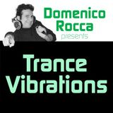 Domenico Rocca - Trance Vibrations Episode - 01 English - 2012