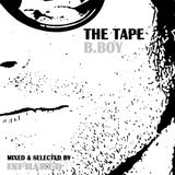 The Tape - B Boy (mixed by Infrared)