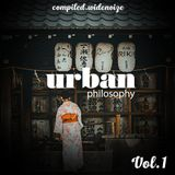 Urban Philosophy Vol.1 (Widenoize Compilations)