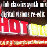 CLUB CLASSICS SYNTH MIX BY DIGITAL VISIONS RE-EDIT